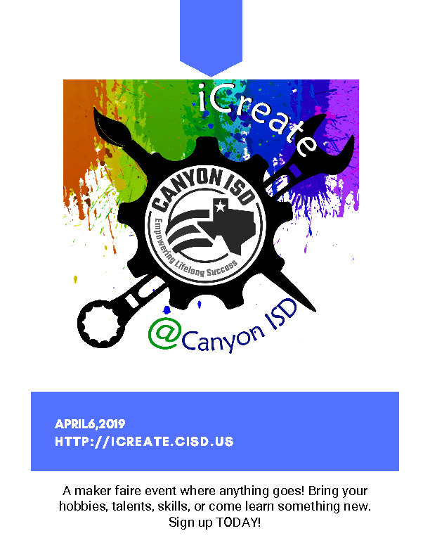 Canyon ISD will be hosting its annual iCreate event at Canyon High School