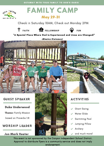 Bring your family to Ceta Canyon for a memorable weekend of family bonding fellowship and FUN activities May 29 31