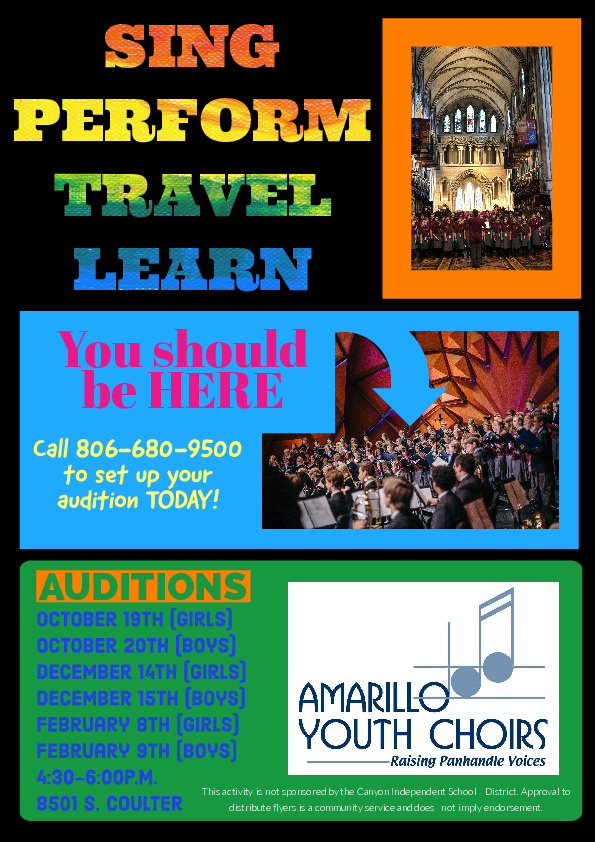 Amarillo Youth Choirs requests our audition dates information to be shared with CISD students