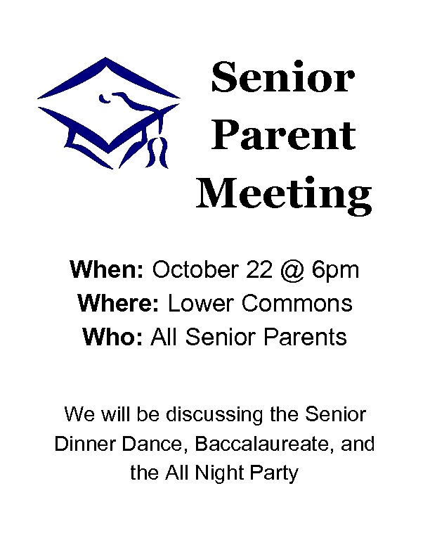 CHS Senior Parent Meeting Monday October 22  600 pm in CHS Commons