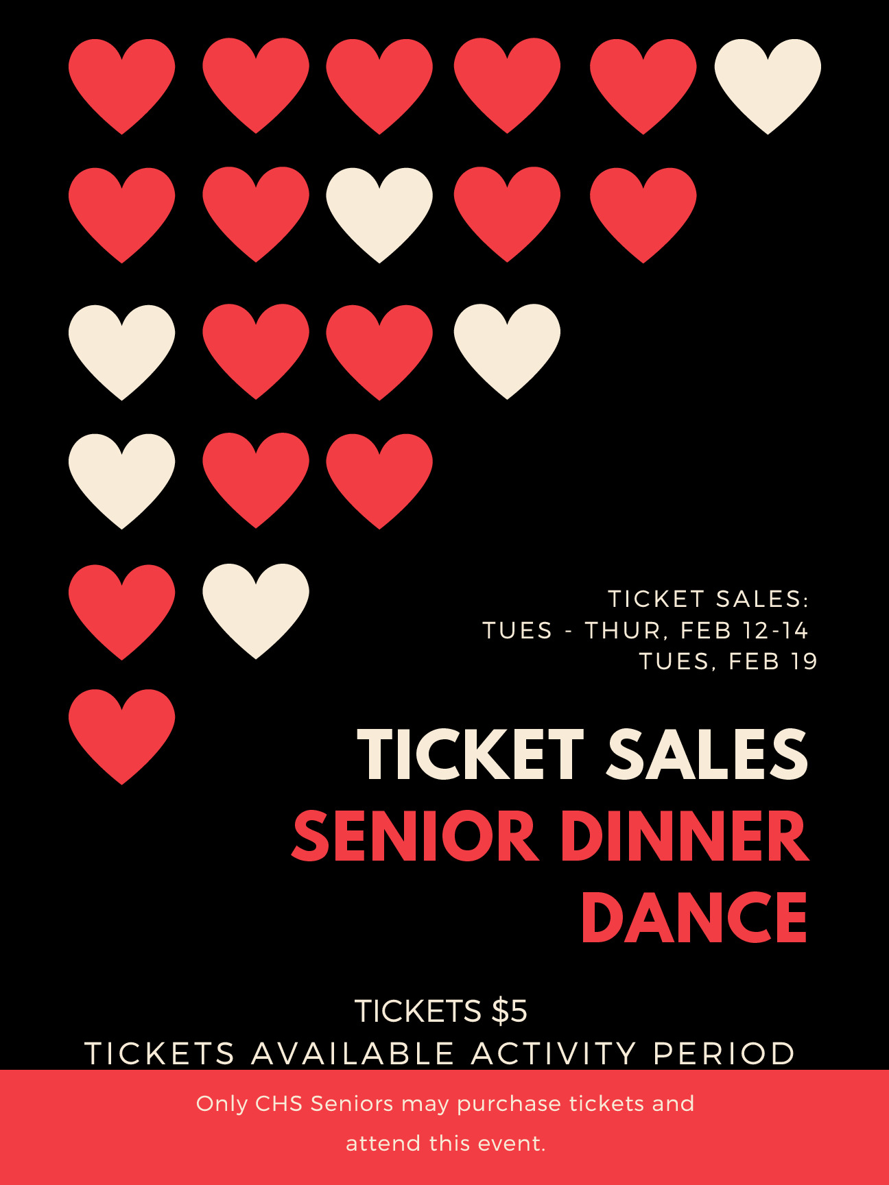 CHS Senior Dinner Dance Ticket SalesTickets are 5 eachTickets available during activity period 212 214 and 219