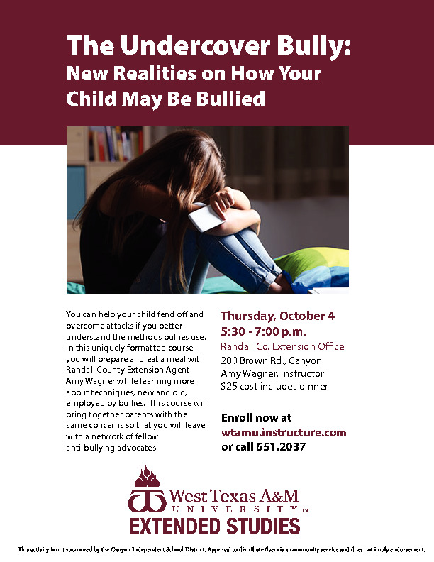 New Realities on How Your Child May Be BulliedThurs Oct 4530   700 pm25 includes dinnerwtamuinstructurecom