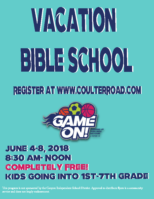 Vacation Bible School Register at wwwcoulterroadcom June 4 8 2018 830 am Noon Completely Free kids going into 1 7