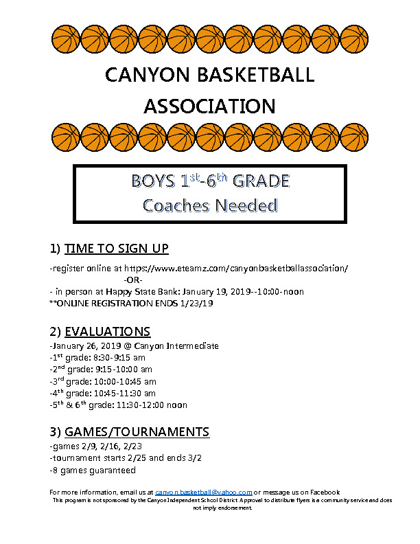 Canyon Basketball Association is open to 1st 6th grade boys who are interested in playing basketball this season