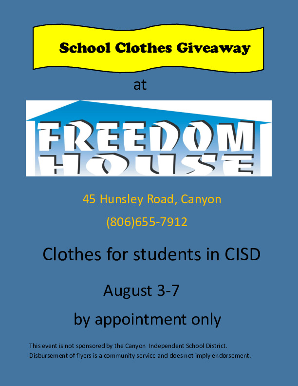 Freedom House CISD school clothes giveaway Aug 3 7 by appointment only  Call 806 655 7912