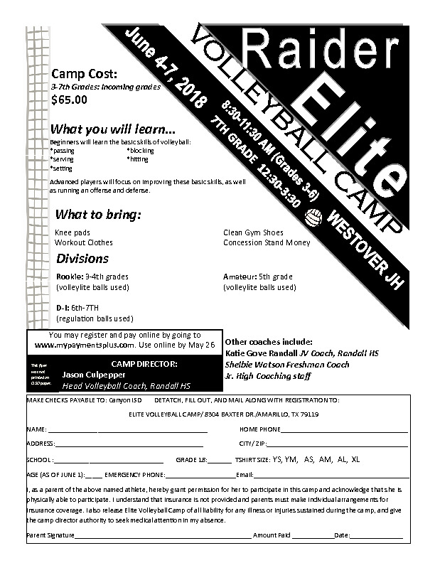 Raider Volleyball camp flyer for incoming 8th and 9th graders The camp is June 4 7