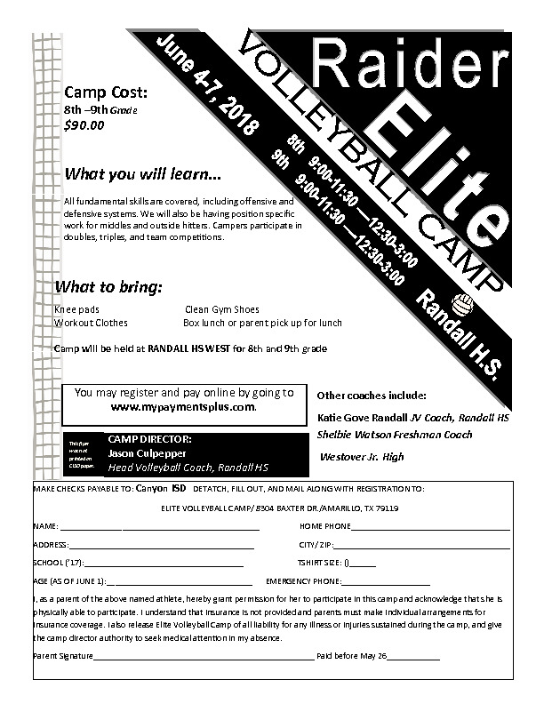 Raider Volleyball camp for 8th and 9th graders The camp is June 4 7