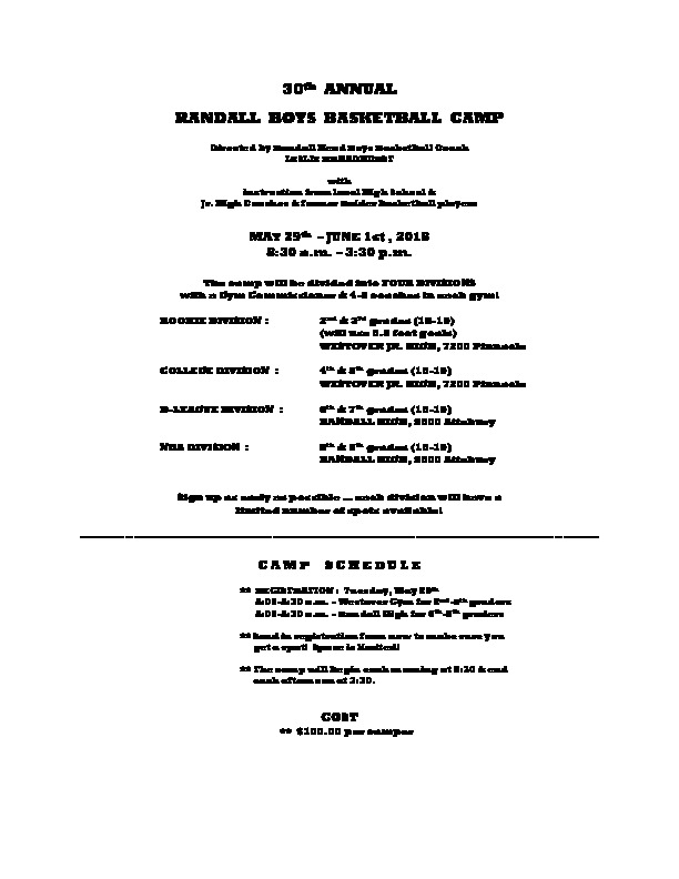 RHS Basketball camp is May 29th through June 1st from 830 am to 330 pm