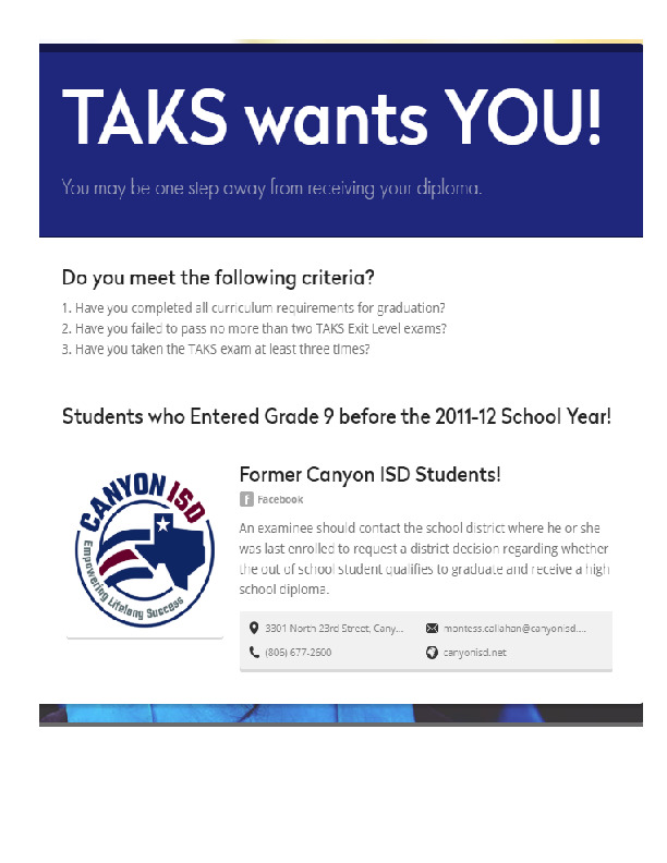 TAKS wants You  You may be one step away from receiving your diploma  Contact Montess Callahan at 677 2600
