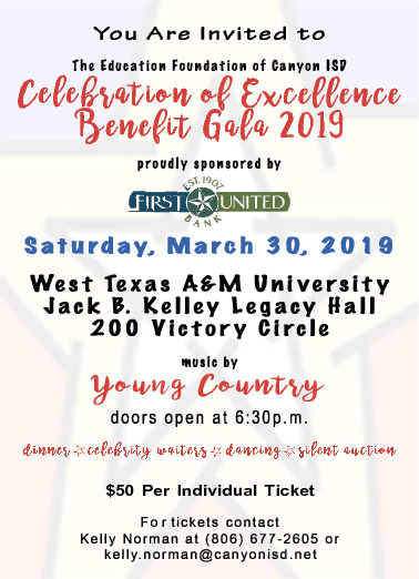 The Education Foundation of Canyon ISD is having a benefit gala on March 30th at WTAMU Legacy Hall