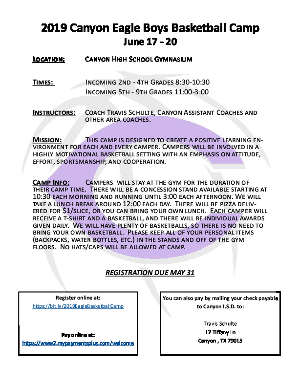 Canyon High School boys basketball camp is June 17th   20th for 2nd graders through 9th grade