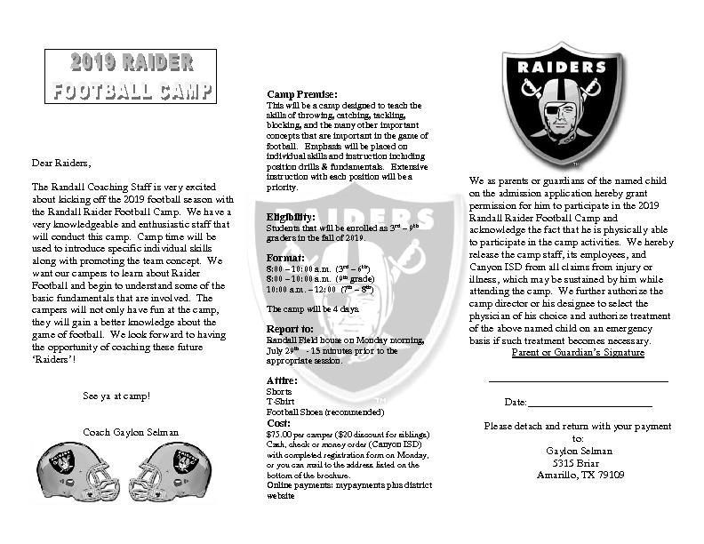Randall Raider Football Camp is July 29th through August 1st for 3rd   9th graders
