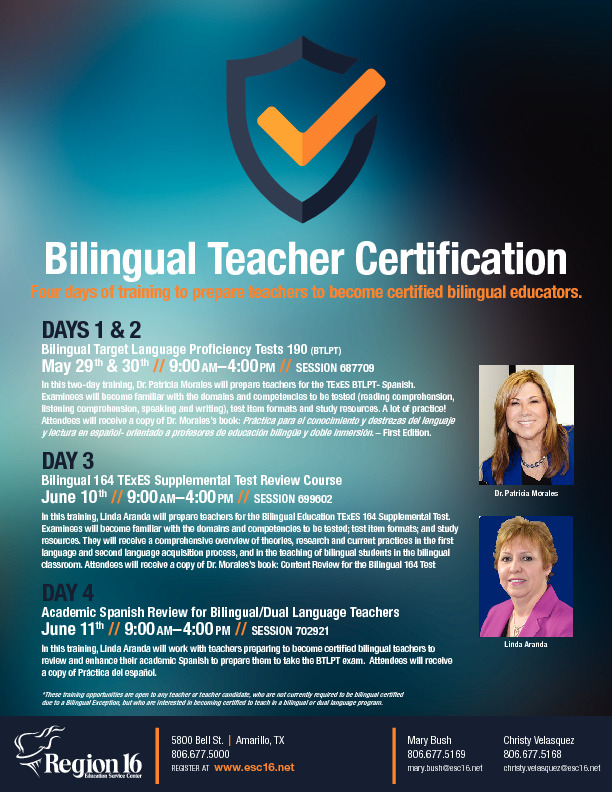 Bilingual Teacher Certification on May 29th and 30th June 10th and June 11th