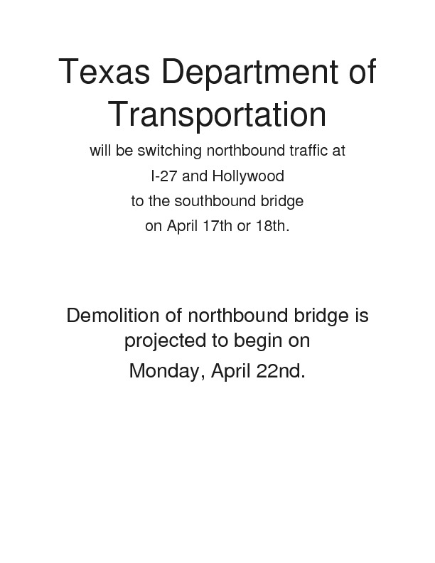 Texas Department of Transportation Notice for the week of April 16th through the 23rd