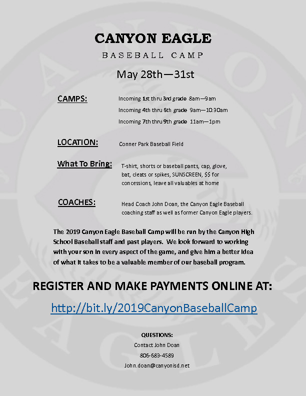 Canyon High School Baseball Camp is May 28th   31st for incoming 1st through 9th grade