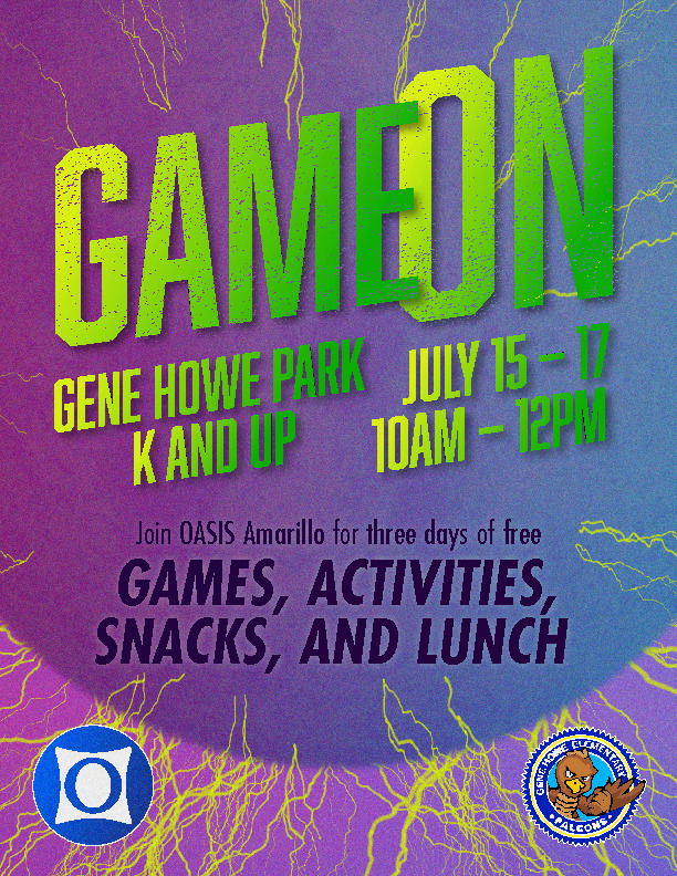 Oasis Church has games activities snacks and lunch for on July 15 17 from 10 am to 12 pm