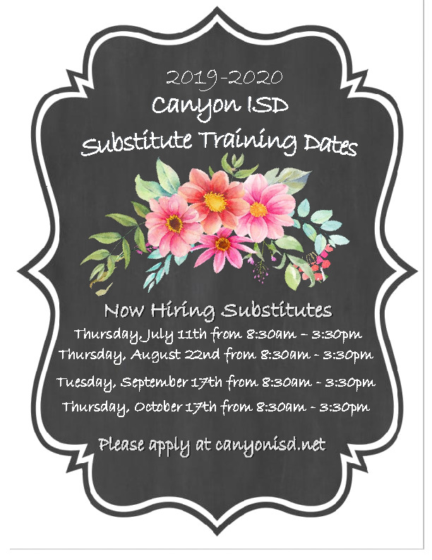 Canyon ISD substitute training dates start July 17th