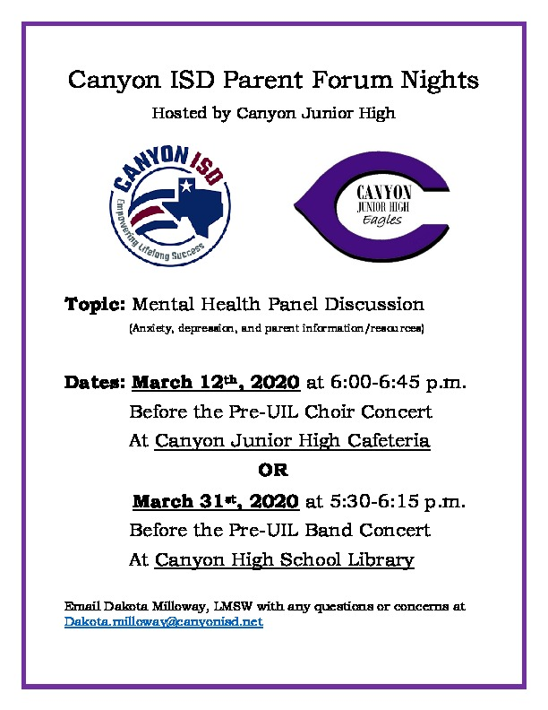 Canyon ISD is hosting 2 parent forum nights to discuss mental health at Canyon Junior High on March 12 and March 31