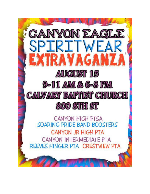 Canyon Eagle Spirit wear will be available on August 15 from 9 11 and 6 8 at Calvary Baptist Church