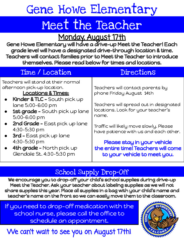 Gene Howe Elementary meet the teacher night is August 17th from 4 6