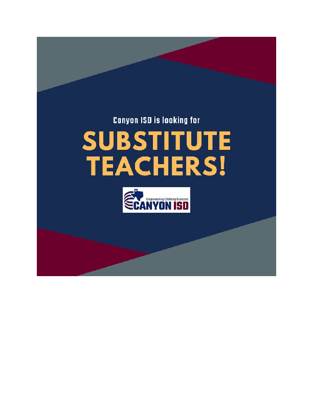 Canyon ISD is looking for substitute teachers  Apply now