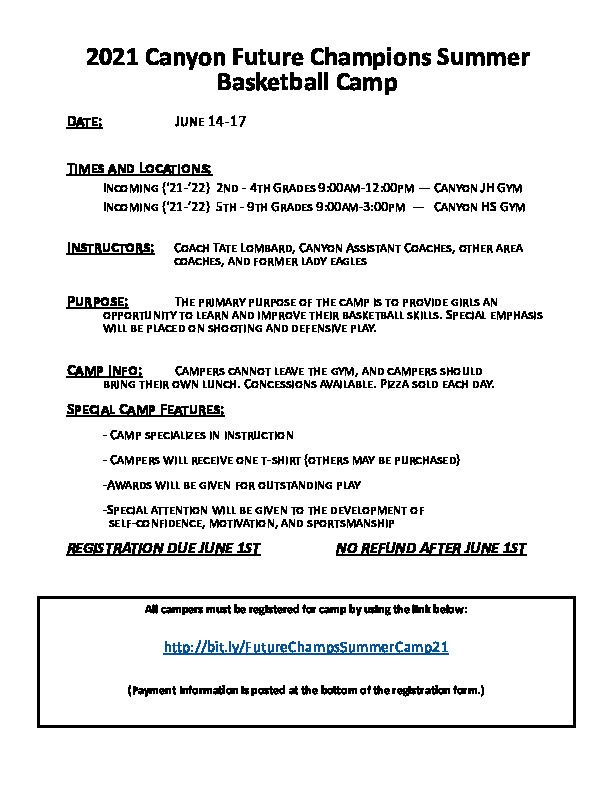Canyon future champions summer basketball camp is June 14 17 for grades 2nd   4th grade