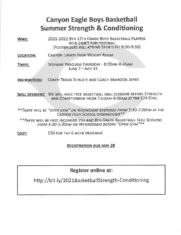 Canyon Eagle Boys Basketball summer strength and conditioning June 7   July 15 8 845 am