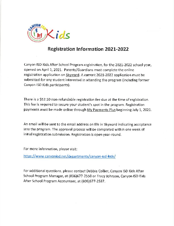 Canyon ISD Kids after school programs registration starts July 1st There is a non refundable registration fee of 5250