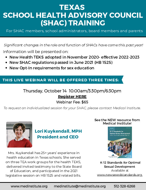 Texas School Health Advisory Council training is October 14 at 10 am 330 pm and 630 pm